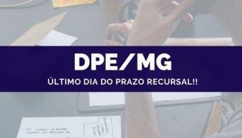CONCURSO PARA DPE/MG (Defensor) (18/10/2019): Último dia do prazo recursal!!