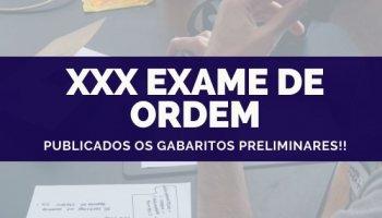 XXX Exame de Ordem (20/10/2019): Publicados os gabaritos preliminares!!
