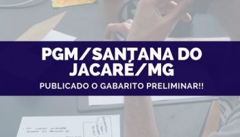CONCURSO PGM/SANTANA DO JACARÉ/MG (21/10/2019): Publicado o gabarito preliminar!