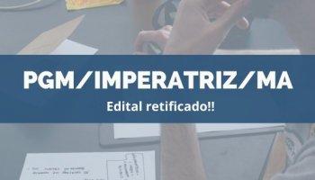 CONCURSO PGM/IMPERATRIZ/MA (28/11/2019): Edital retificado!!