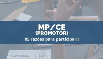 MP/CE: 05 razões para participar