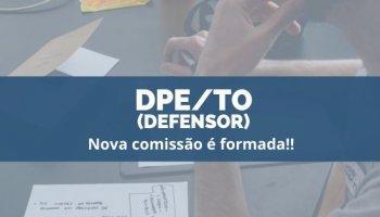 CONCURSO DPE/TO (09/12/2019): Nova comissão formada!!