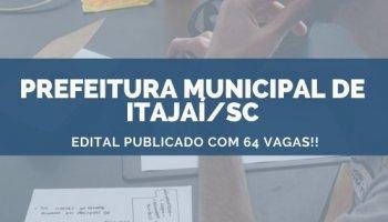 CONCURSO PREFEITURA MUNICIPAL DE ITAJAÍ/SC (12/11/2019): Edital publicado Com 64 Vagas!!