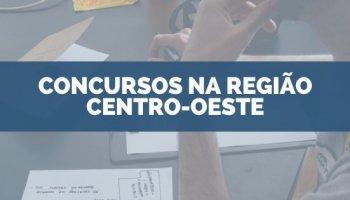 CONCURSOS NA REGIÃO CENTRO-OESTE
