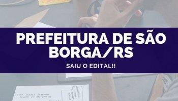 CONCURSO PREFEITURA DE SÃO BORJA/RS (01/10/2019): Saiu o edital!!