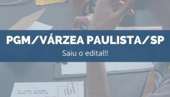 CONCURSO PGM/Várzea Paulista/SP (14/11/2019): Saiu o edital!!