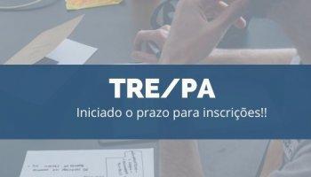 CONCURSO TRE/PA (18/11/2019): Iniciado o prazo para inscrições!!
