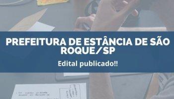 CONCURSO PREFEITURA DE ESTÂNCIA DE SÃO ROQUE/SP (22/11/2019): Edital publicado!!