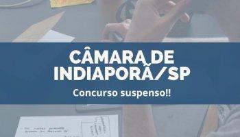 CONCURSO CÂMARA DE INDIAPORÃ/SP (03/12/2019): Concurso suspenso!!