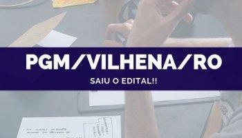 CONCURSO PGM/VILHENA/RO (03/10/2019): Saiu o edital!!