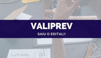 CONCURSO VALIPREV (07/10/2019): Saiu o edital!!