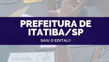 CONCURSO PREFEITURA DE ITATIBA/SP (08/10/2019): Saiu o edital!!