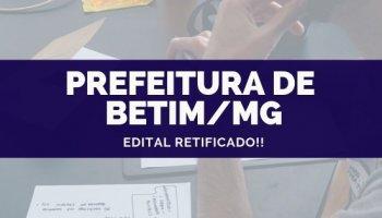 CONCURSO PREFEITURA DE BETIM/MG (08/10/2019): Edital Retificado!!