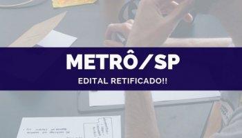CONCURSO METRÔ/SP (09/10/2019): Edital Retificado!!