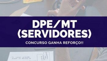 CONCURSO PARA DPE/MT (Servidor) (16/10/2019): Concurso ganha reforço!!