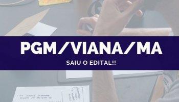 CONCURSO PGM/VIANA/MA (Procurador) (16/10/2019): Saiu o edital!!
