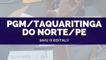 CONCURSO PGM/Taquaritinga do Norte/PE (26/09/2019): Saiu o edital!!