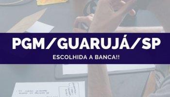 CONCURSO PGM/Guarujá/SP (21/10/2019): Escolhida a banca!!