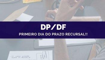 CONCURSO DP/DF (21/10/2019): Primeiro dia do prazo recursal!!