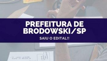 CONCURSO PREFEITURA DE BRODOWSKI/SP (21/10/2019): Saiu o edital!!