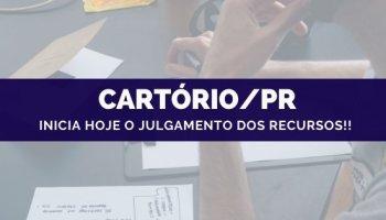 CONCURSO CARTÓRIO/PR (22/10/19): Inicia hoje o julgamento dos recursos!!