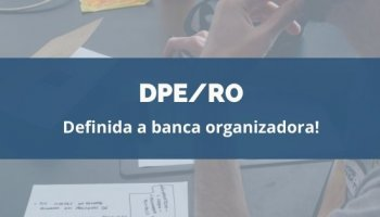 CONCURSO DPE/RO (13.02.2020): Definida a banca organizadora!