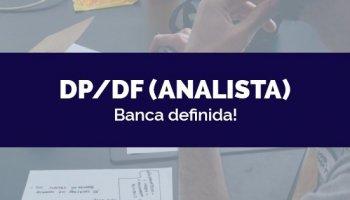 CONCURSO DP/DF (Analista) (30/04/2020): Banca definida!
