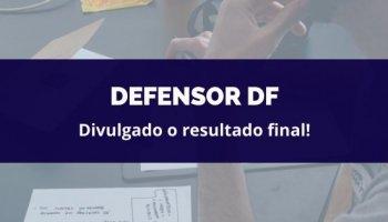 CONCURSO DEFENSOR DF (17/02/2020): Divulgado o resultado final!