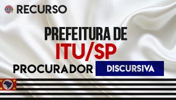 Recurso | Concurso | Procurador da Prefeitura de Itu/SP