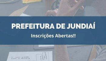 CONCURSO PREFEITURA DE JUNDIAÍ (11/02/2020): Inscrições Abertas!!