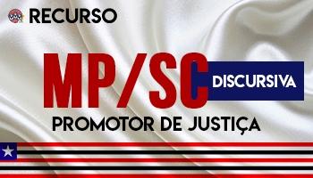 Recurso | Concurso | Promotor de Justiça do Ministério Público de Santa Catarina (MP/SC)