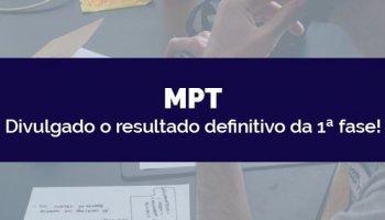 CONCURSO MINISTÉRIO PÚBLICO DO TRABALHO (MPT) (16/04/2020): Divulgado o resultado definitivo da 1ª fase!