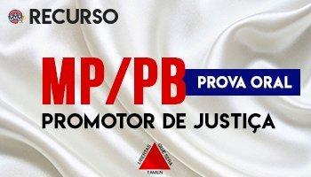 Recurso | Concurso | Promotor de Justiça da Paraíba (MP/PB) (PROVA ORAL)