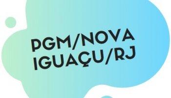 CONCURSO PGM/NOVA IGUACU/RJ (23/09/2019): Saiu o edital!!