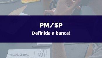 CONCURSO PM/SP (19/02/2020): Definida a banca!