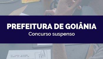 CONCURSO PREFEITURA DE GOIÂNIA/GO (23/03/2020): Concurso suspenso