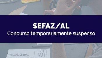 CONCURSO PARA SEFAZ/AL (27/03/2020): Concurso temporariamente suspenso
