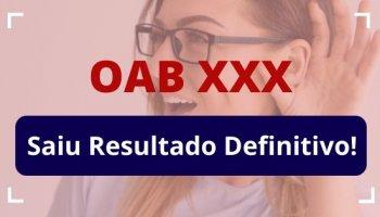 OAB XXX (17/01/2020): ACESSE AQUI RESULTADO DEFINITIVO da 2ª fase do XXX Exame de Ordem!