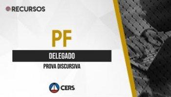 Recurso | Concurso | Delegado da Polícia Federal (PF) | Prova Discursiva