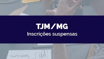 CONCURSO TJM/MG (23/03/2020): Inscrições suspensas