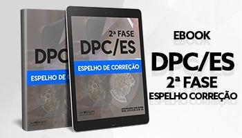 eBook | DPC/ES - 2ª Fase: Espelho de Correção