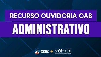 Recurso | Ouvidoria | OAB | Direito Administrativo