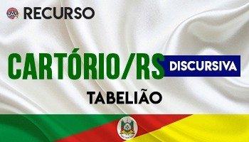 Recurso   Concurso   Cartório do Rio Grande do Sul (TJ/RS)