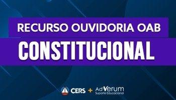 Recurso | Ouvidoria | OAB | Direito Constitucional