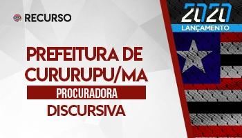Recurso | Concurso | Procurador do Município de Cururupu/MA