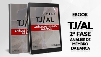eBook | TJ/AL - 2ª Fase: Análise de Membro da Banca