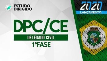 Curso | Concurso DPC CE | Delegado de Polícia | 1ª Fase | Estudo Dirigido