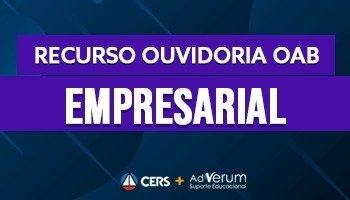Recurso | Ouvidoria | OAB | Direito Empresarial