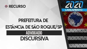 Recurso | Concurso | Advogado da Prefeitura de Estância de São Roque/SP | Discursiva