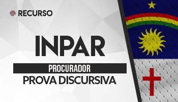 Recurso   Concurso   Procurador do INPAR   Prova Discursiva